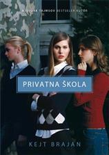 Privatna škola – I deo serijala Privatna škola